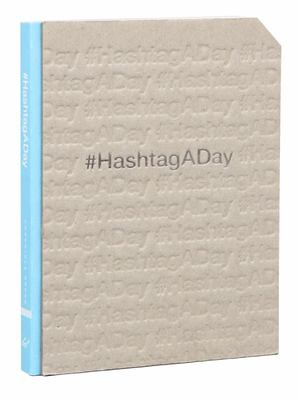#Hashtagaday: A Journal