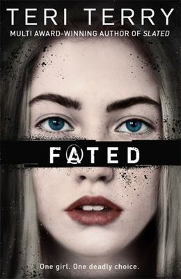 Fated (prequel Slated)