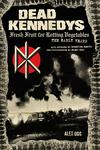 Dead Kennedys - Fresh Fruit for Rotting Vegetables: The Early Years