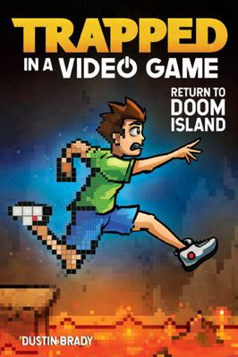 Return to Doom Island (Trapped in a Video Game #4)