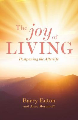 The Joy of Living - Barry Eaton