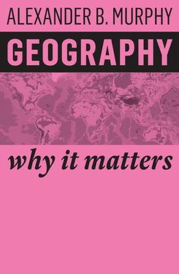Geography - Why It Matters
