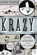 Krazy - George Herriman, a Life in Black and White