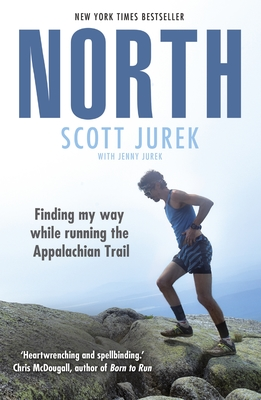 North - Finding My Way While Running the Appalachian Trail