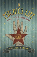 A Psychic's Life - What It's Really Like