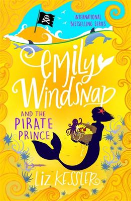 Emily Windsnap and the Pirate Prince Book 8