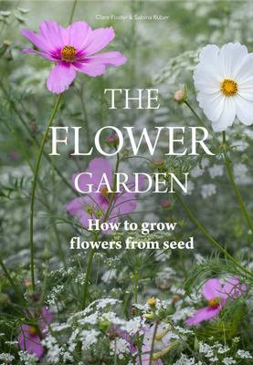 Flower Garden - How to Grow Flowers from Seed