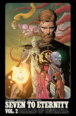 Seven to Eternity Volume 2