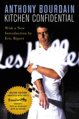 Kitchen Confidential Deluxe Edition - Adventures in the Culinary Underbelly