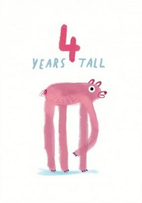 4 Years Tall card