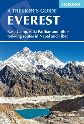 Everest: Base Camp, Kala Patar and Other Trekking Routes in Nepal and Tibet