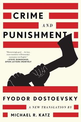 Crime and Punishment - A New Translation