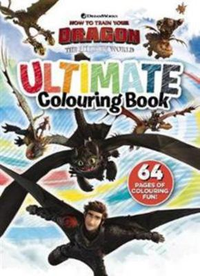 How to Train Your Dragon: the Hidden World - Ultimate Colouring Book