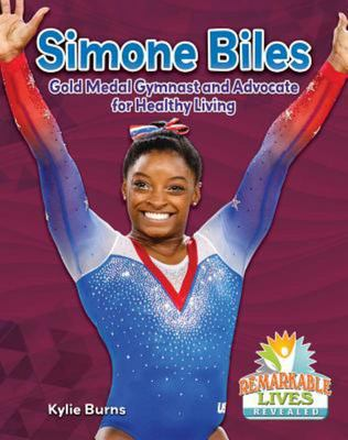 Simone Biles - Gold Medal Gymnast and Advocate for Healthy Living
