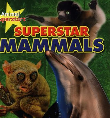 Superstars Mammal