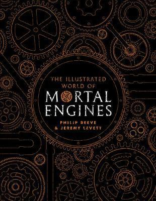 The Illustrated World of Mortal Engines (HB)