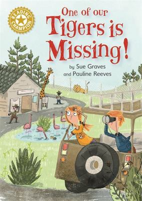 One of Our Tigers Is Missing! - Independent Reading Gold 9