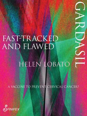 Gardasil - Fast-Tracked and Fatal