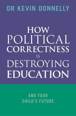 How Political Correctness is Destroying Education