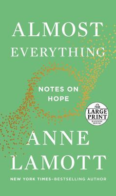 Almost Everything - Notes on Hope