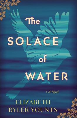 The Solace of Water - A Novel