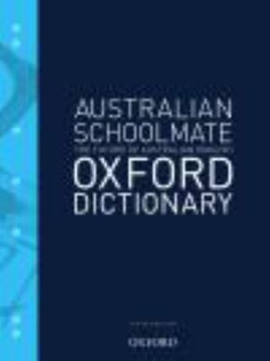Australian Schoolmate File: Dictionary 6E ANDC- Oxford