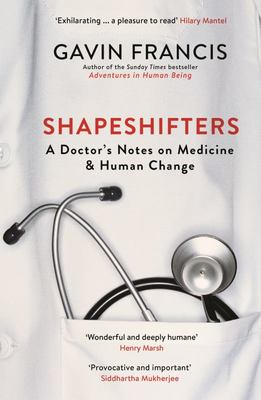 Shapeshifters - On Medicine and Human Change