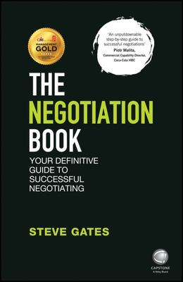 The Negotiation Book - Your Definitive Guide to Successful Negotiating