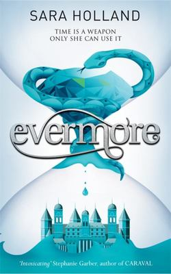Everless: Evermore - Book 2