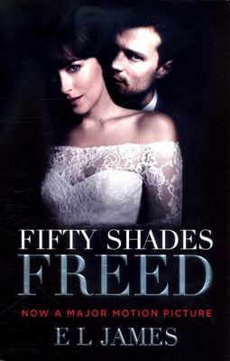 Fifty Shades Freed (Film Tie-in)