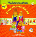 The Berenstain Bears Treat Others Kindly
