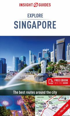 Explore Singapore 2 - Insight Guides