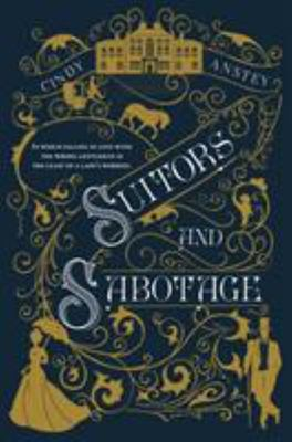 Suitors and Sabotage