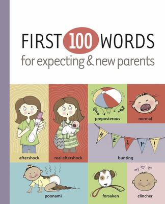 First 100 Words for Expecting and New Parents