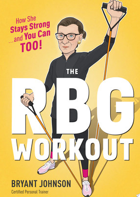 RBG Workout: How She Stays Strong - and You Can Too!