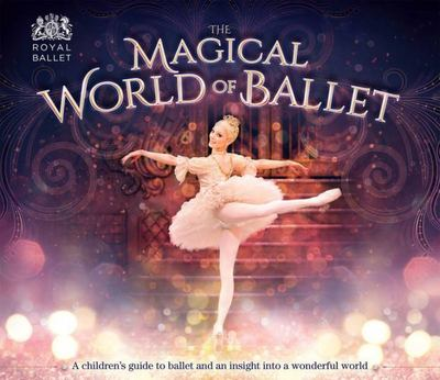The Magical World of Ballet