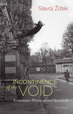Incontinence of the Void - Economico-Philosophical Spandrels