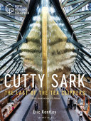 Cutty Sark - The Last of the Tea Clippers (150th Anniversary Edition)