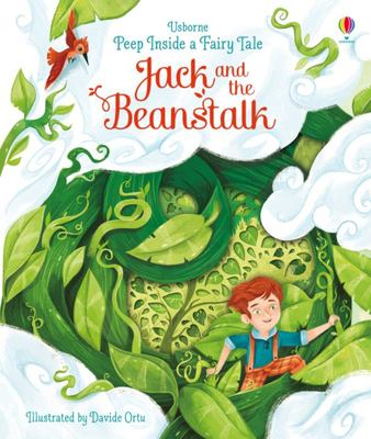 Jack and the Beanstalk (Peep Inside a Fairy Tale: Lift-the-Flap)