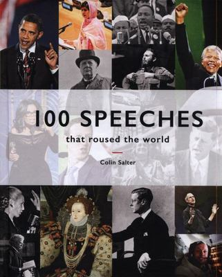 100 Speeches That Roused the World