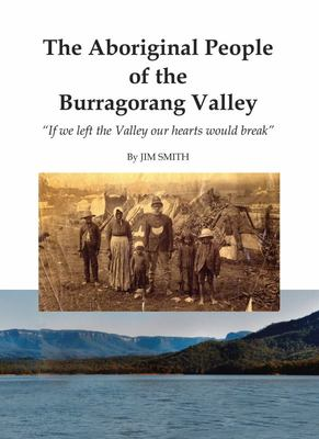 The Aboriginal People of the Burragorang Valley