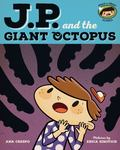 JP and the Giant Octopus - Feeling Afraid