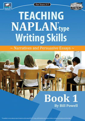 Teaching NAPLAN-type Writing Skills Book 1