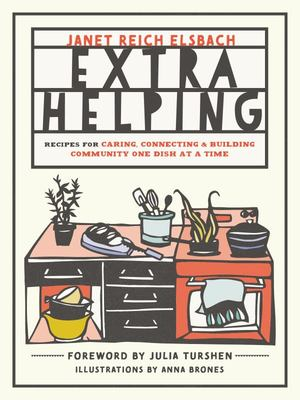 Extra Helping - Recipes for Building Community One Dish at a Time