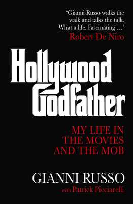 Hollywood Godfather: My Life in the Mafia and the Movies