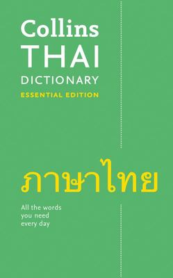 Collins Thai Dictionary Essential Edition: 23,000 Translations for Everyday Use