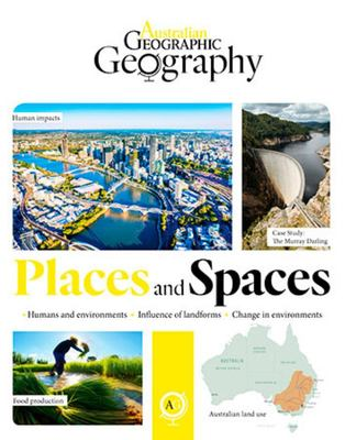 Australian Geographic Geography: Places and Spaces