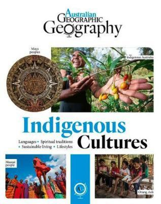 Australian Geographic Geography: Indigenous Cultures