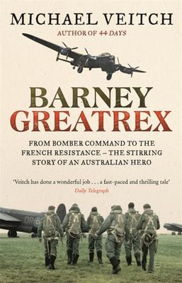 Barney Greatrex: From Bomber Command to the French Resistance