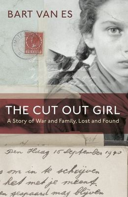 Cut Out Girl: A Story of War and Family, Lost and Found